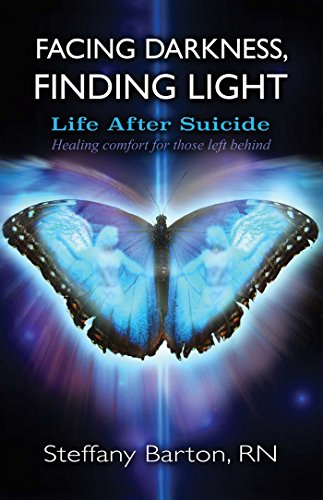 Facing Darkness, Finding Light: Life After Suicide: Steffany Barton
