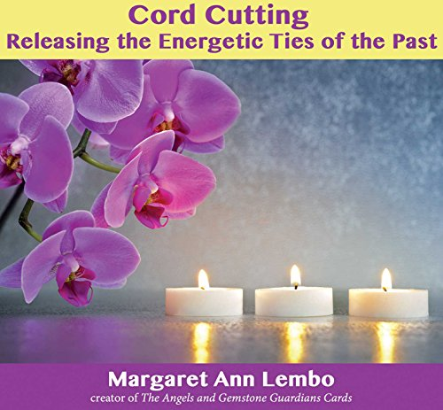 9781844096916: Cord Cutting: Releasing the Energetic Ties of the Past
