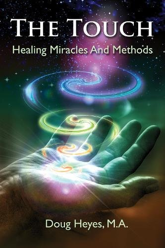 9781844096961: The Touch: Healing Miracles and Methods