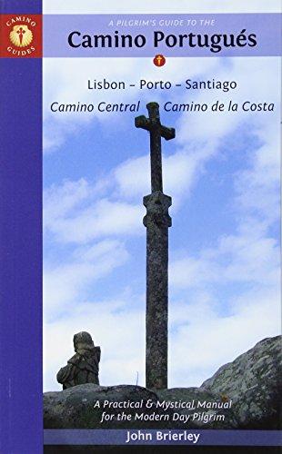 9781844097128: A Pilgrim's Guide to the Camino Portugués: Lisbon - Porto - Santiago / Camino Central - Camino de la Costa (Camino Guides)