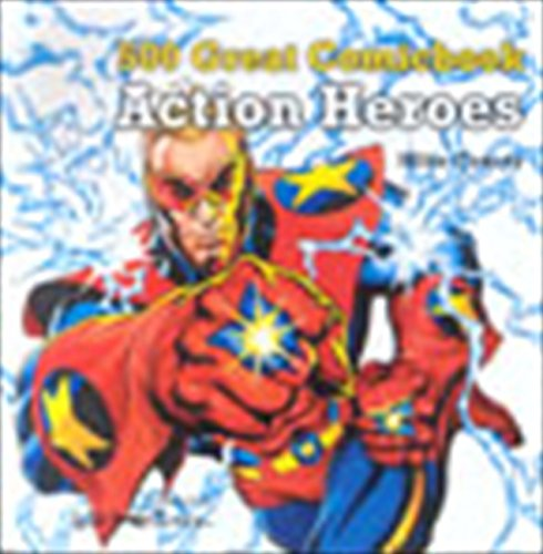 9781844110049: 500 Great Comicbook Action Heroes