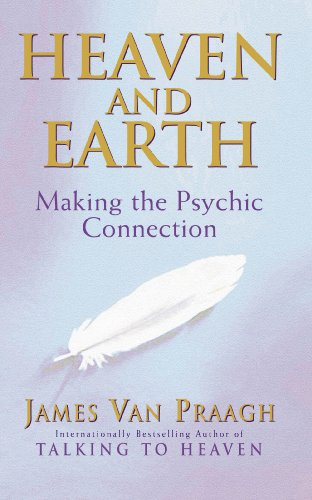 9781844130320: Heaven And Earth: Making the Psychic Connection
