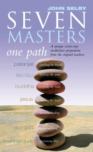 9781844130504: Seven Masters, One Path: Meditation Secrets From The World's Greatest Teachers