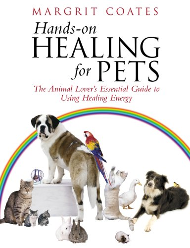 9781844130511: Hands-On Healing For Pets: The Animal Lover's Essential Guide To Using Healing Energy