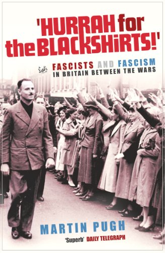 9781844130870: Hurrah For The Blackshirts!: Fascists and Fascism in Britain Between the Wars