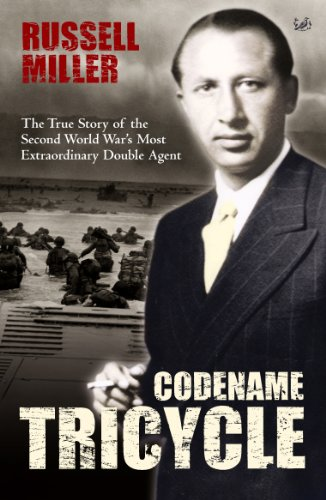9781844130887: Codename Tricycle: The True Story of the Second World War's Most Extraordinary Double Agent
