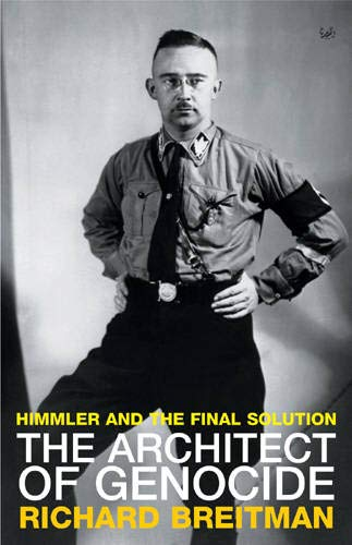9781844130894: The Architect of Genocide: Himmler and the Final Solution