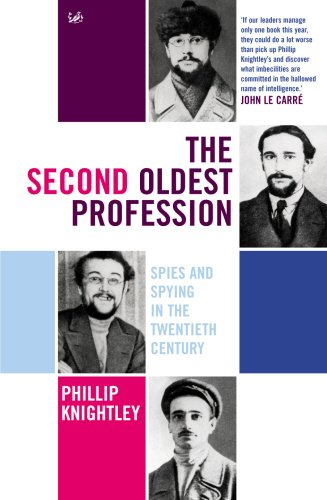 9781844130917: The Second Oldest Profession: Spies and Spying in the Twentieth Century