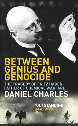 9781844130924: Between Genius And Genocide The Tragedy Of Fritz Haber, Father Of Chemical Warfare