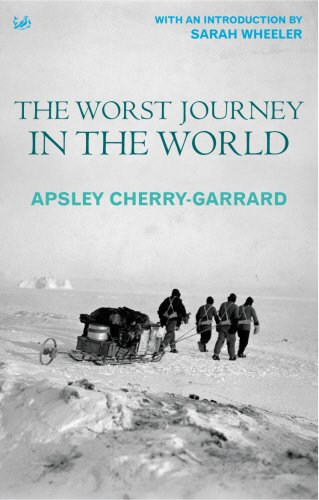 9781844131037: The worst journey in the world: Antarctica 1910-13