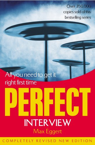 9781844131433: PERFECT INTERVIEW: ALL YOU NEED TO GET IT RIGHT THE FIRST TIME