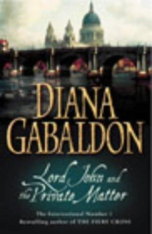 Lord John and the Private Matter: Gabaldon, Diana
