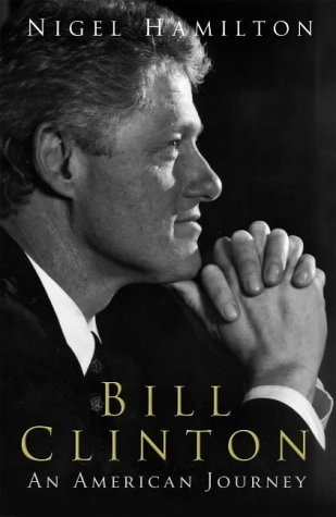 9781844132089: Bill Clinton: An American Journey