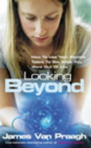 9781844132171: Looking Beyond: How To Use Your Psychic Talent To Get What You Want: How to Use Your Psychic Talent to Get What You Want Out of Life