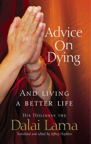 9781844132188: Advice On Dying: And living well by taming the mind: And Living a Better Life