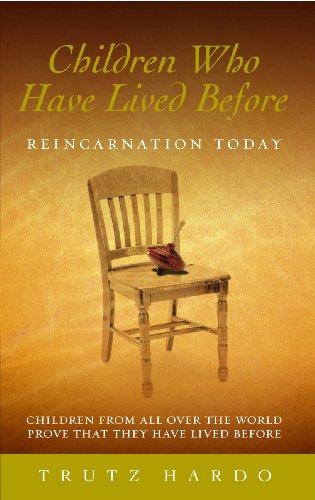 Children Who Have Lived Before: Reincarnation today (Paperback): Trutz Hardo