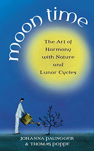 9781844133000: Moon Time: The Art of Harmony with Nature and Lunar Cycles