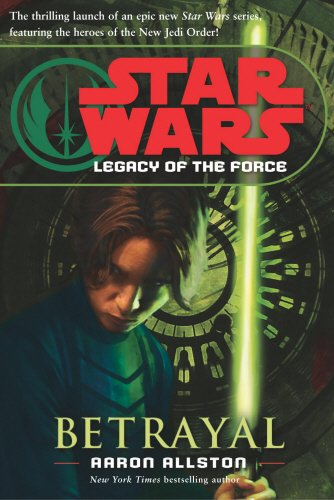 9781844133024: Star Wars: Legacy of the Force I - Betrayal