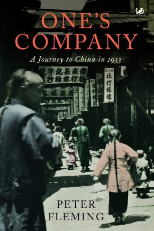 9781844133062: One's Company: A Journey to China in 1933