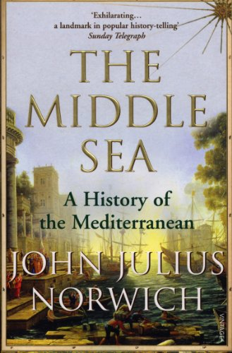 9781844133086: The Middle Sea: A History of the Mediterranean