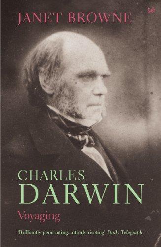 Charles Darwin: A Biography, Vol. 1 -: Browne, Janet