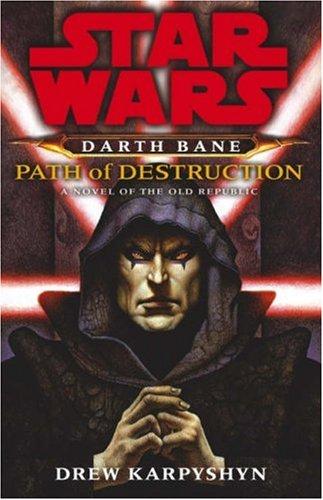9781844133185: Star Wars: Darth Bane - Path of Destruction