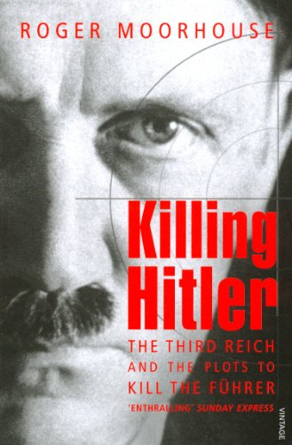 9781844133222: Killing Hitler: The Third Reich and the Plots Against the Fuhrer