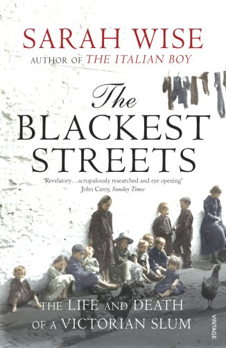 9781844133314: The Blackest Streets: The Life and Death of a Victorian Slum