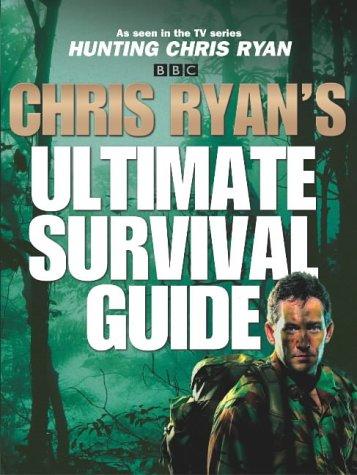9781844133871: Chris Ryan's Ultimate Survival Guide