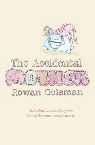 9781844133932: The Accidental Mother