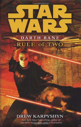 "9781844134014: "" Star Wars "" : Darth Bane - Rule of Two (Star Wars)"