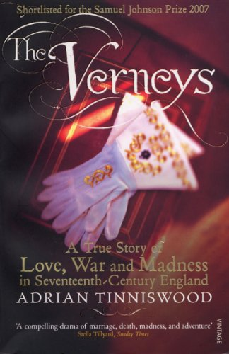 9781844134144: The Verneys: A True Story of Love, War and Madness in Seventeenth-Century England