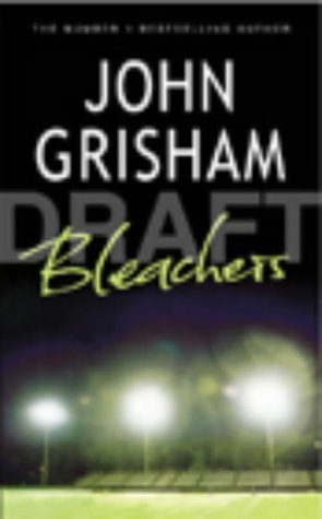 Bleachers: Grisham, John
