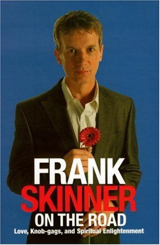 9781844134588: Frank Skinner on the Road: Love, Stand-up Comedy and The Queen Of The Night