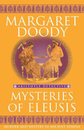 9781844134632: Mysteries Of Eleusis (Aristotle Detective)