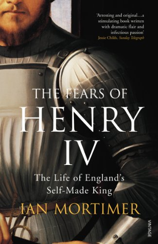 9781844135295: The Fears of Henry IV: The Life of England's Self-Made King