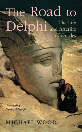 9781844135363: The Road to Delphi: The Life and Afterlife of Oracles