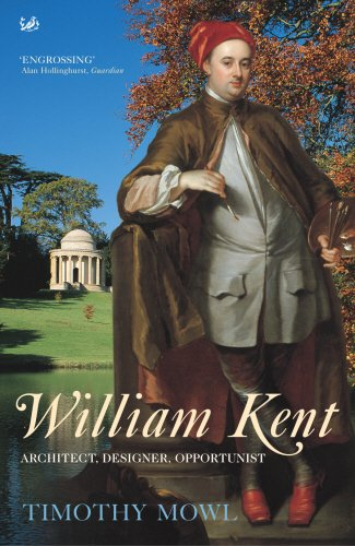 9781844135394: William Kent: Architect, Designer, Opportunist