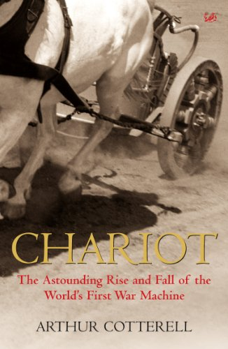 9781844135493: Chariot: The Astounding Rise and Fall of the World's First War Machine