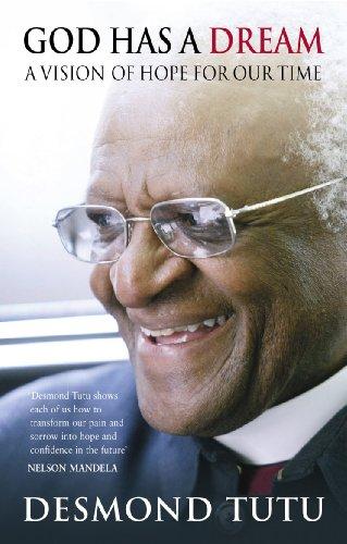 God Has A Dream: A Vision of: Tutu, Desmond