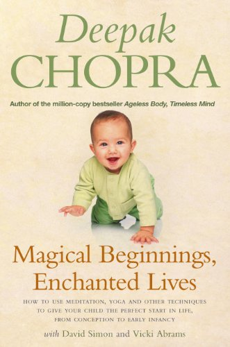 9781844135783: Magical Beginnings, Enchanted Lives: How to use meditation, yoga and other techniques to give your child the perfect start in life, from conception to early