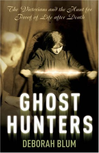 9781844135967: The Ghost Hunters