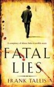 9781844136957: Fatal Lies