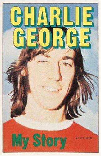 My Story: Charlie George