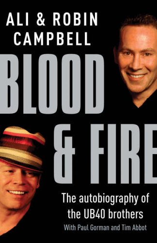 Blood and Fire: Campbell, Ali, Campbell, Robin