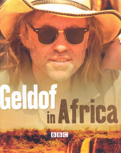 9781844137077: Geldof in Africa