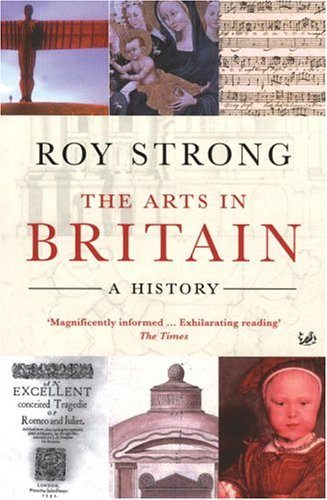 9781844137350: The Arts in Britain: A History