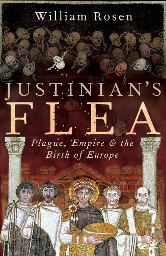 9781844137442: Justinian's Flea: Plague, Empire and the Birth of Europe