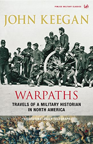 9781844137503: Warpaths: Travels of a Military Historian in North America