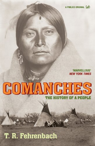 9781844137558: Comanches: The History of a People (Pimlico Wild West)